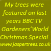 My trees can be found in many well known formal and informal gardens